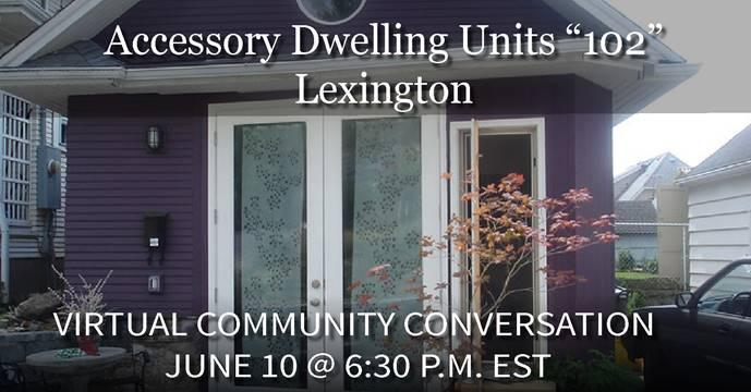 Livable Lexington-ABCs of ADUs 102